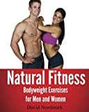 Natural Fitness, David Nordmark and Jamie Reynolds, 145286778X