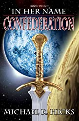 Confederation (Redemption Trilogy, Book 2) (In Her Name: Redemption series)