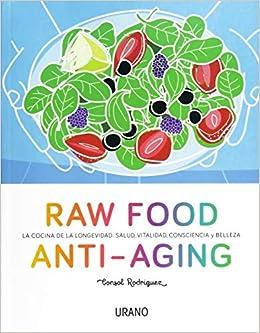 Raw Food Anti-aging por Consol Rodríguez epub