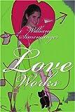 Love Works, William Simendinger, 0595313477