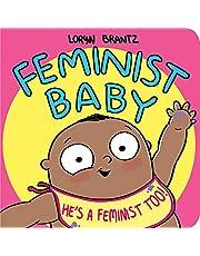 Feminist Baby! He's a Feminist Too!