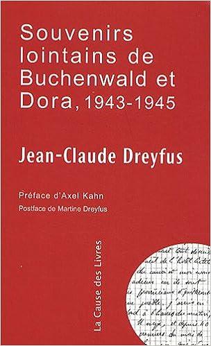 En ligne téléchargement Souvenirs lointains de Buchenwald et de Dora, 1943-1945 pdf