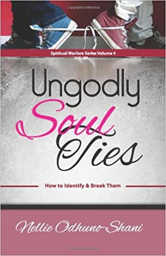 Download PDF Ungodly Soul Ties (Spiritual Warfare Series Book 4)