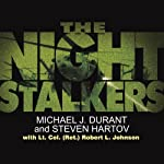 The Night Stalkers | Michael J. Durant,Steven Hartov,Lt. Col (Ret) Robert L. Johnson