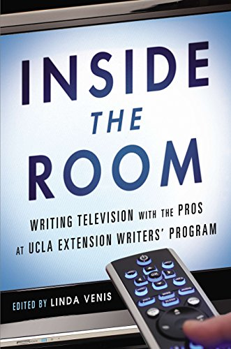 Price comparison product image Inside the Room: Writing Television with the Pros at UCLA Extension Writers' Program