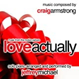 Love Actually (Piano Music From The Motion Picture) Relaxing Piano, Romantic Piano, Classical Piano, Movie Theme