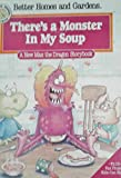 img - for There's a Monster In My Soup Book book / textbook / text book