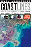 Coast Lines, Mark S. Monmonier, 0226534030