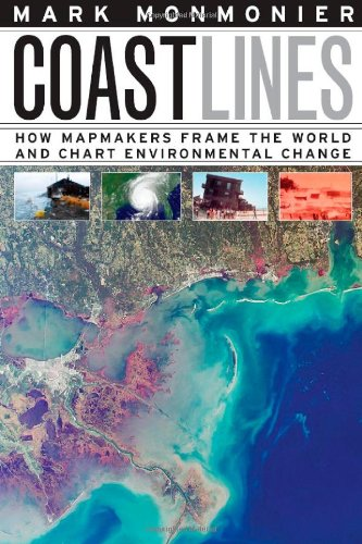 Download Coast Lines: How Mapmakers Frame the World and Chart Environmental Change pdf epub