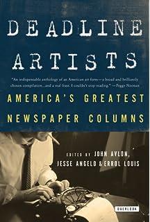 Deadline Artists Americas Greatest Newspaper Columnists