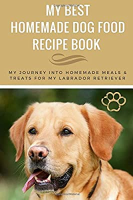 Amazon my favourite dog food recipes labrador retriever my favourite dog food recipes labrador retriever blank recipe cookbook recipe file this blank recipe book has 50 recipe template one to each page for forumfinder Image collections
