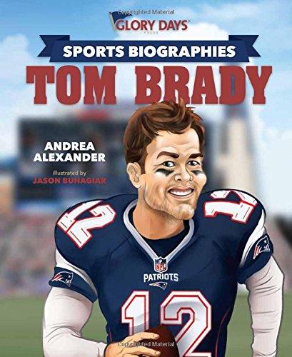 Sports Biographies  Tom Brady