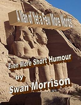 A Man of Yet a Few More Words de [Morrison, Swan]