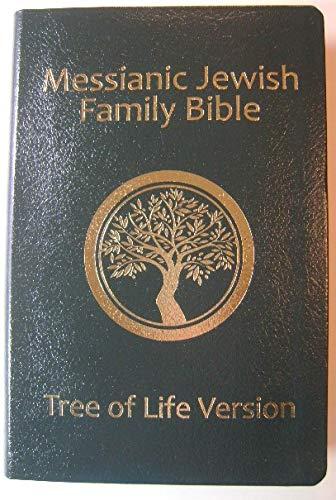 Messianic Jewish Family Bible: Tree of Life Version