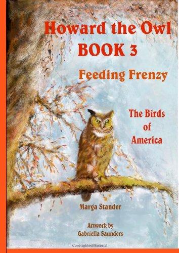 Download Howard the Owl (Feeding Frenzy): The Birds of America PDF