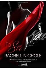 To Sir by Rachell Nichole (2015-03-16)