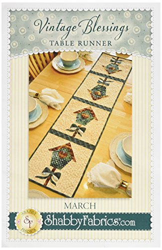 - Shabby Fabrics Vintage Blessings March Table Runner Pattern