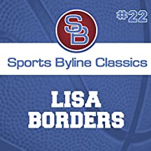 Sports Byline: Lisa Borders Speech by Ron Barr Narrated by Ron Barr