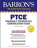 PTCE with Online Test: Pharmacy Technician