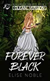 Forever Black - Clean Version: A Romantic Thriller (Blackwood Security - Cleaned Up Book 3)