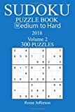 300 Medium to Hard Sudoku Puzzle Book - 2018