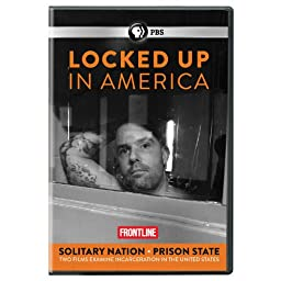 Frontline: Locked Up in America - Solitary Nation and Prison State