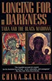 Longing for Darkness, China Galland, 0140121846