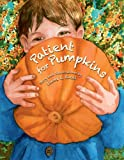 Patient for Pumpkins, Linda L. Knoll, 1583947086