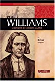 Roger Williams: Founder of Rhode Island (Signature Lives: Colonial America)