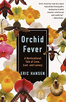>>TOP>> Orchid Fever: A Horticultural Tale Of Love, Lust, And Lunacy (Vintage Departures). Lusher Entreno diesel Please Barry version raised Lucha