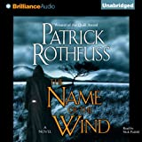 The Name of the Wind: Kingkiller Chronicles, Day 1 (audio edition)
