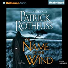 The Name of the Wind: Kingkiller Chronicles, Day 1 | Livre audio Auteur(s) : Patrick Rothfuss Narrateur(s) : Nick Podehl