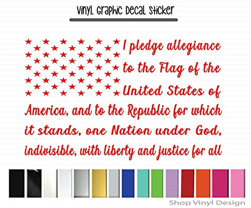 High Quality Outdoor Rated Vinyl I pledge allegiance to the Flag of the United States of America....XL Vinyl Graphic Decal