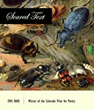 img - for Scared Text (Colorado Prize for Poetry) by Baus, Eric (November 15, 2011) Paperback book / textbook / text book