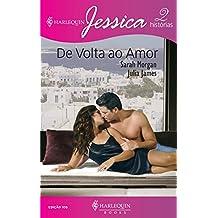 De volta ao amor (Harlequin Jessica Livro 105)