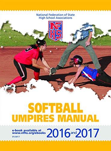 amazon com 2016 and 2017 nfhs softball umpires manual ebook nfhs rh amazon com nfhs baseball umpires manual