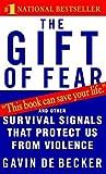 The Gift of Fear by de Becker, Gavin (1998) Mass Market Paperback