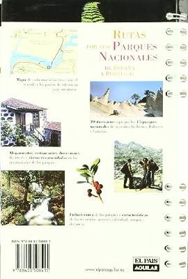 RUTAS POR LOS PARQUES NACIONALES DE ESPAÑA Y PORTUGAL Rutas A Pie: Amazon.es: Alonso, Juanjo: Libros