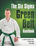 img - for The Six Sigma Green Belt Handbook book / textbook / text book