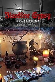 Bloodline Gypsy: Jook and Gypsies, Vol. 1