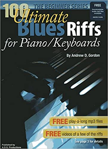 100 Ultimate Blues Riffs For Beginners Piano + CD