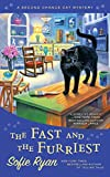 The Fast and the Furriest (Second Chance Cat Mystery) by  Sofie Ryan in stock, buy online here