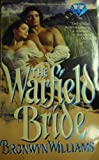 The Warfield Bride, Bronwyn Williams, 0451404556