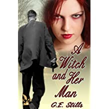 A Witch and Her Man (Gail and Jeff Book 1)