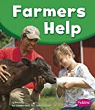 img - for Farmers Help (Our Community Helpers) book / textbook / text book