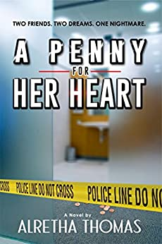 A Penny For Her Heart (Detective Rachel Storme Book 3) by [Thomas, Alretha]