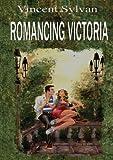 Romancing Victoria, Vincent Sylvan, 1616940352