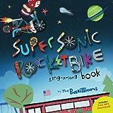 Super Sonic Rocket Bike: sing-a-long book offers