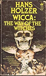 WICCA: The way of the witches