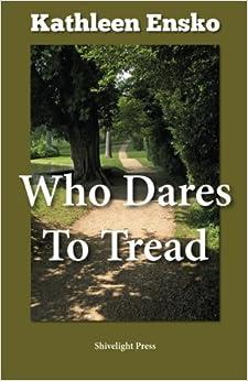 Book Who Dares to Tread